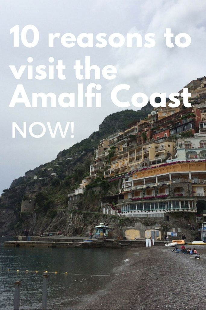 10 reasons to visit the amalfi coast