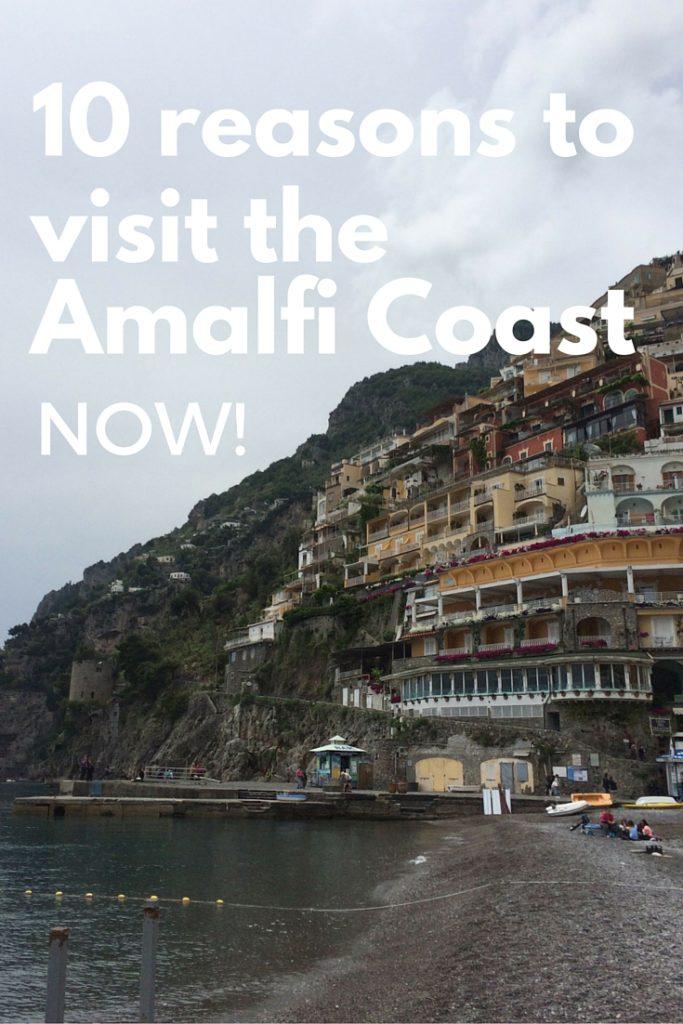 10 reasons to visit the amalfi coast