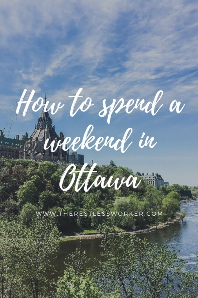 spend a weekend in Ottawa