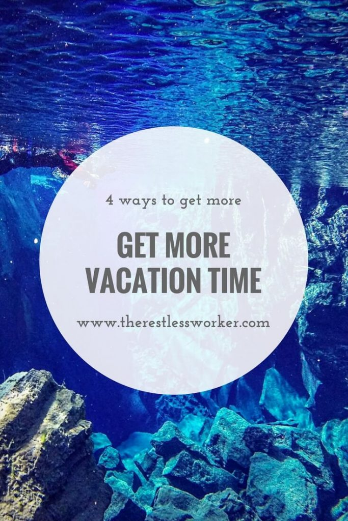 get more vacation time