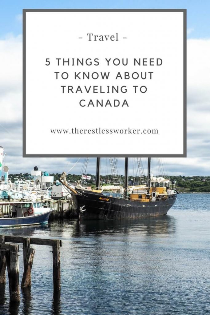 5 things you need to know when traveling to Canada