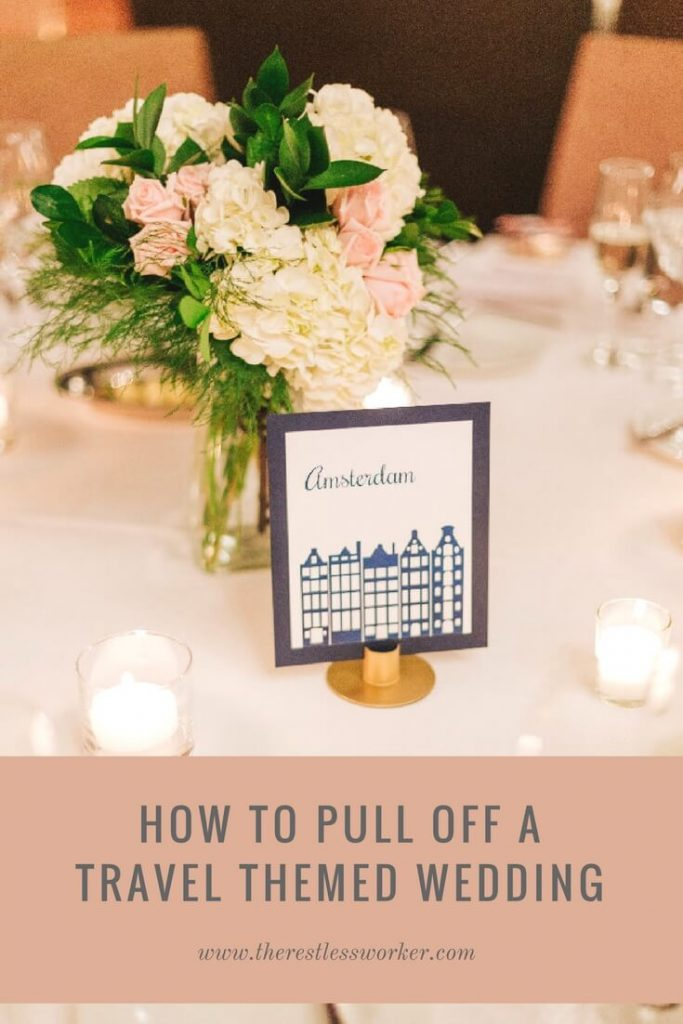 how to pull off a travel themed wedding