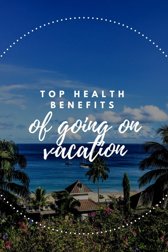 health benefits of going on vacation