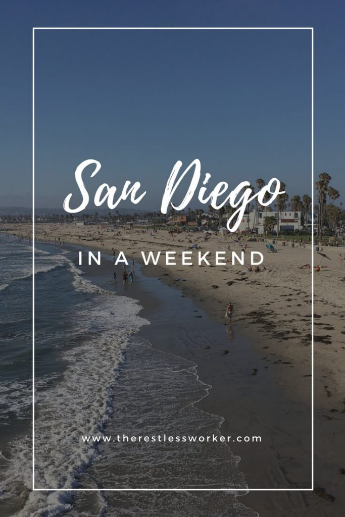 how to see san diego in a weekend